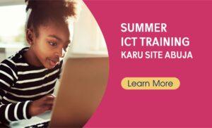 Summer ICT Training Karu Abuja