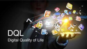 Digital Quality of Life